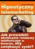 Ebook Hipnotyczny telemarketing / Dariusz Skraskowski