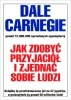 Książka Jak zdobyć przyjaciół i zjednać sobie ludzi /  Dale Carnegie