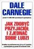 Książka Jak zdobyć przyjaciół i zjednać sobie ludzi /  Dale Carnegie