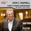Audiobook Ludzie o trudnych osobowościach / John C. Maxwell