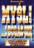 Książka Myśl i bogać się. Podręcznik człowieka interesu / Napoleon Hill