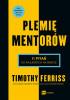 Książka Plemię Mentorów.11 pytań do najlepszych na świecie / Timothy Ferriss