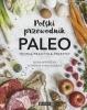 Książka Polski przewodnik Paleo / Iwona Wierzbicka, Katarzyna Karus-Wysocka