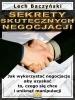 Ebook Sekrety skutecznych negocjacji / Lech Baczyński