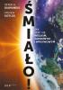 """Książka """"Śmiało! Jak stać się wielkim, zamożnym i wpływowym"""" - H. Diamandis, Steven Kotler"""