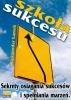 Darmowy ebook Szkoła Sukcesu / Aleksander Łamek