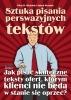 Ebook Sztuka pisania perswazyjnych tekstów / Piotr R. Michalak i Jakub Woźniak