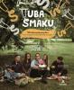 """Książka """"Tuba Smaku. 110 kulinarnych pomysłów, które uratują Cię w 22 codziennych sytuacjach"""" - Pascal Brodnicki z przyjaciółmi"""