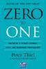 Książka Zero to One. Notatki o start-upach, czyli jak budować przyszłość / Peter Thiel
