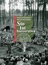 Darmowy ebook Sto lat harcerstwa / Wojciech Hausner, Marek Wierzbicki