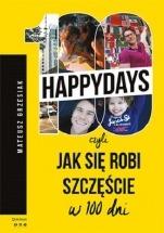 Ebook 100happydays, czyli jak się robi szczęście w 100 dni / Mateusz Grzesiak