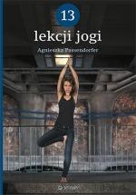 Książka 13 lekcji jogi / Agnieszka Passendorfer