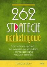Ebook 262 strategie marketingowe / Tomasz Bury