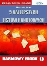 Darmowy ebook 5 najlepszych listów handlowych / Aleksander Buczny
