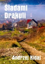 Darmowy ebook 7 dni w Rumuni. Śladami Drakuli / Andrzej Kidaj