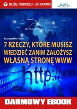 Darmowy ebook 7 rzeczy, które musisz wiedzieć, zanim założysz własną stronę www / Krzysztof Morawski