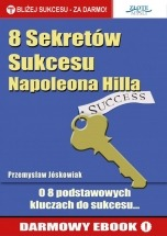 Darmowy Ebook 8 Sekretów Sukcesu Napoleona Hilla / Przemysław Jóskowiak