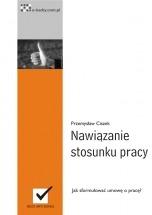 Ebook Nawiązanie stosunku pracy / Przemysław Ciszek