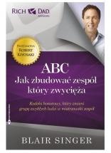 Książka ABC. Jak zbudować zespół, który zwycięża? / Blair Singer