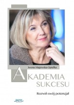 Ebook Akademia Sukcesu / Iwona Majewska-Opiełka