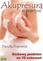 Ebook Akupresura w praktyce / Danuta Popowicz
