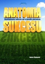 Ebook Anatomia sukcesu / Łukasz Chojnacki