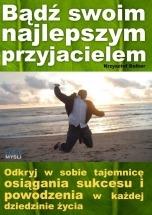 Ebook Bądź swoim najlepszym przyjacielem / Krzysztof Dalber