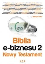 Książka Biblia e-biznesu 2. Nowy Testament / pod redakcją Macieja Dutko