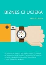 Książka Biznes Ci ucieka / Marcin Osman