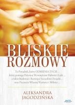 Książka Bliskie rozmowy / Aleksandra Jagodzińska