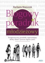 Ebook Blogowy poradnik młodzieżowy / Barbara Stańczuk