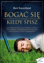 Książka Bogać się, kiedy śpisz / Ben Sweetland