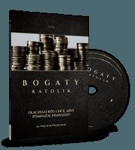 Audiobook Bogaty Katolik - Dlaczego Bóg Chce Abyś Pomnażał Pieniądze / Ks. Wojciech Węgrzyniak