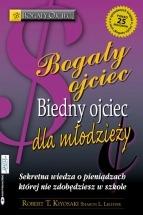 Ebook Bogaty Ojciec Biedny Ojciec dla młodzieży / Robert T. Kiyosaki i Sharon L. Lechter