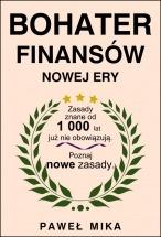 Ebook Bohater Finansów Nowej Ery / Paweł Mika