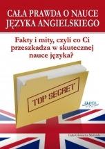 Ebook Cała prawda o nauce języka angielskiego / Lidia Głowacka-Michejda