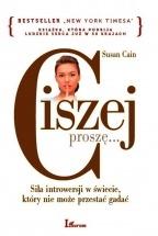 Ebook Ciszej proszę... Siła introwersji w świecie, który nie może przestać gadać / Susan Cain