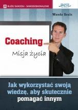 Ebook Coaching. Misja życia / Wanda Szulc
