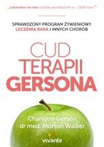 Ebook Cud Terapii Gersona. Sprawdzony program żywieniowy leczenia raka i innych chorób / Charlotte Gerson, Dr Morton Walker