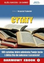 Darmowy Ebook Cytaty ludzi Sukcesu / Krzysztof Trybulski