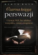 """Ebook """"Czarna księga perswazji""""  Używaj NLP, by zdobyć wszystko czego pragniesz. / Rintu Basu"""