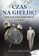 Książka Czas na giełdę! / Daniel Sokołowski