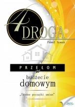 Ebook CZWARTA DROGA. Przełom w budżecie domowym / Paweł Nowak