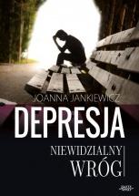 Ebook Depresja niewidzialny wróg /  Joanna Jankiewicz