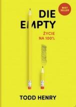 Książka Die empty - życie na 100% / Todd Henry