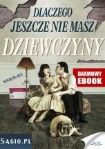 Darmowy ebook Dlaczego jeszcze nie masz dziewczyny / Marek Kawecki