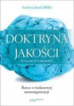 Książka Doktryna jakości. Rzecz o turkusowej samoorganizacji / Andrzej Jacek Blikle