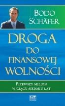 Książka Droga do finansowej wolności. Pierwszy milion w ciągu siedmiu lat / Bodo Schäfer