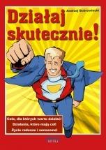 Ebook Działaj skutecznie! / Andrzej Bubrowiecki
