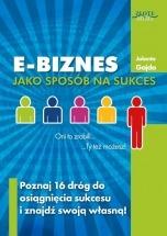 Ebook E-biznes jako sposób na sukces / Jolanta Gajda